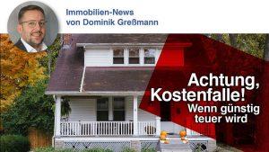 achtung-kostenfalle-immobilien-gressmann-von-witzleben