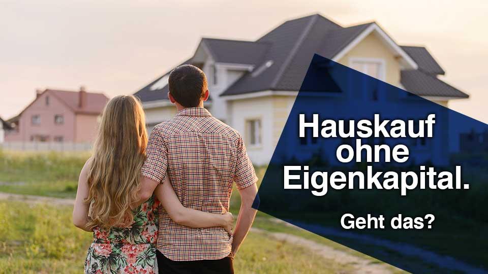 Immobilien Kauf ohne Eigenkapital Gressmann von Witzleben Immobilien, Finanzierung, Versicherung