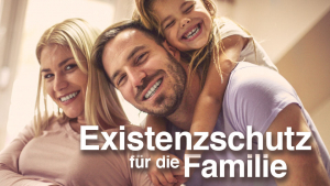 Existenzschutzversicherung schützt Sie und Ihre Familie